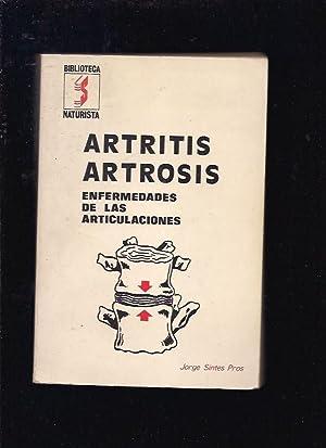 ARTRITIS, ARTROSIS. ENFERMEDADES DE LAS ARTICULACIONES: SINTES PROS, JORGE