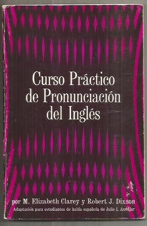CURSO PRACTICO DE PRONUNCIACION DEL INGLES: CLAREY, M. ELIZABETH