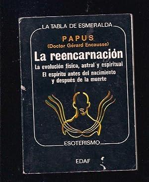 REENCARNACION - LA: PAPUS (DOCTOR GERARD