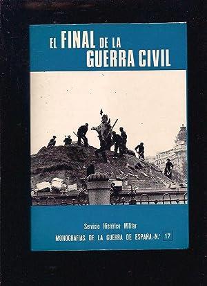 FINAL DE LA GUERRA CIVIL - EL: VARIOS (PONENTE JOSE