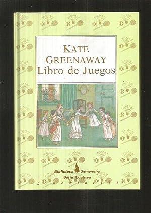 LIBRO DE JUEGOS: GREENAWAY, KATE