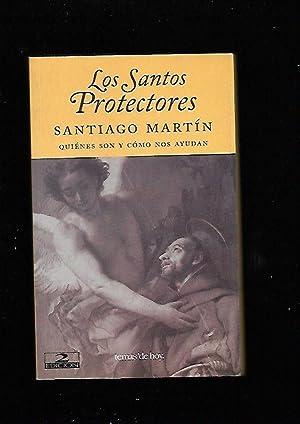 SANTOS PROTECTORES - LOS. QUIENES SON Y: MARTIN, SANTIAGO