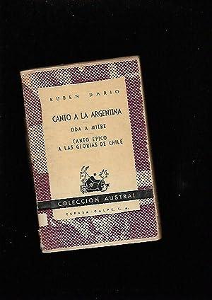 CANTO A LA ARGENTINA / ODA A: DARIO, RUBEN