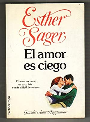 AMOR ES CIEGO - EL: SAGER, ESTHER