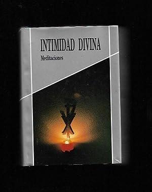 INTIMIDAD DIVINA. MEDITACIONES: STA. M. MAGDANELA,
