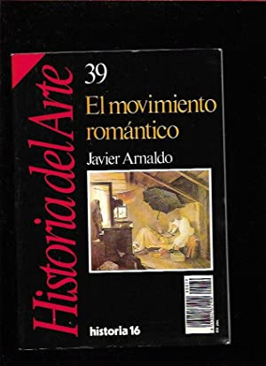 HISTORIA DEL ARTE 39: EL MOVIMIENTO ROMANTICO: ARNALDO, JAVIER