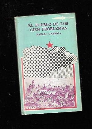 PUEBLO DE LOS CIEN PROBLEMAS - EL: GARRIGA, RAFAEL
