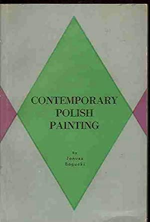 CONTEMPORARY POLISH PAINTING: BOGUCKI, JANUSZ