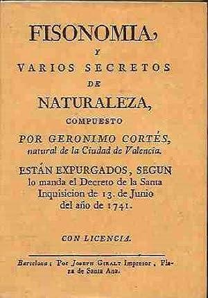 FISONOMIA Y VARIOS SECRETOS DE NATURALEZA (EDICION: CORTES, GERONIMO