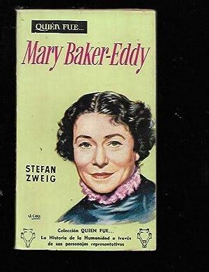 MARY BAKER-EDDY: ZWEIG, STEFAN