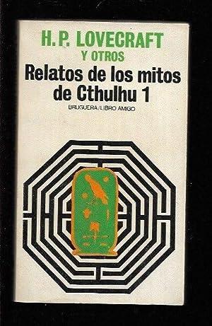 RELATOS DE LOS MITOS DE CTHULHU 1: LOVECRAFT, H. P.