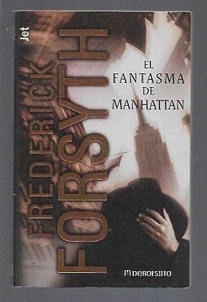 FANTASMA DE MANHATTAN - EL: FORSYTH, FREDERICK