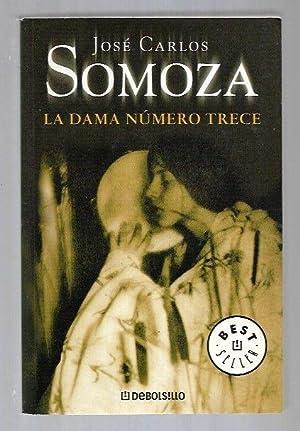 DAMA NUMERO TRECE - LA: SOMOZA, JOSE CARLOS
