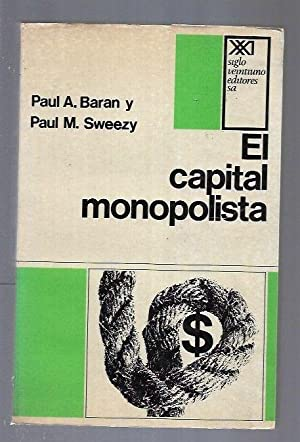 CAPITAL MONOPOLISTA - EL