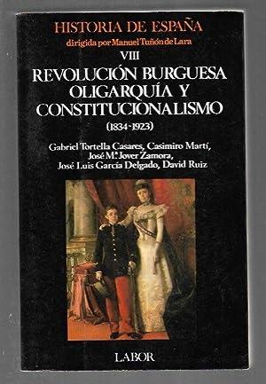 HISTORIA DE ESPAÑA VIII: REVOLUCION BURGUESA, OLIGARQUIA: TUÑON DE LARA,
