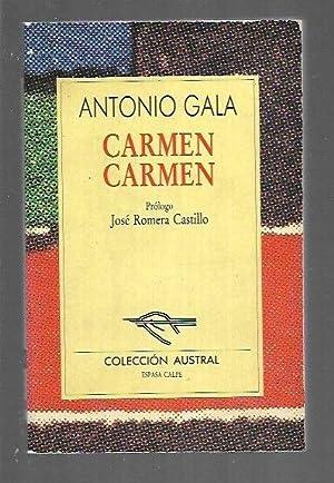 CARMEN, CARMEN: GALA, ANTONIO