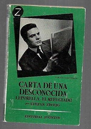 CARTA DE UNA DESCONOCIDA / LEPORELLA /: ZWEIG, STEFAN