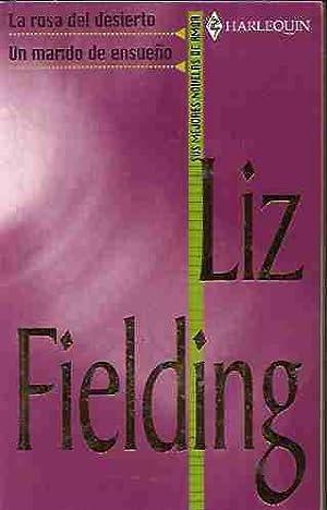 ROSA DEL DESIERTO - LA / UN MARIDO DE ENSUEÑO: FIELDING, LIZ