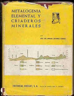 METALOGENIA ELEMENTAL Y CRIADEROS MINERALES: JORDANA GUTIERREZ-CABIEDES, JOSE