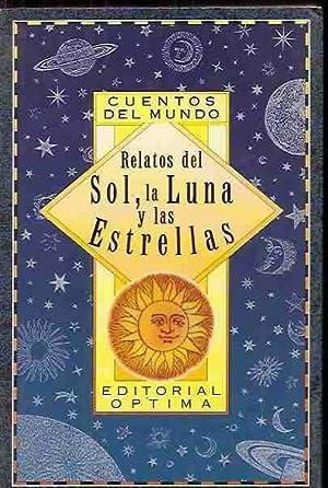 RELATOS DEL SOL, LA LUNA Y LAS ESTRELLAS: BLASCHEK-KRAWCZYK, ULRIKE (RECOPILACION)