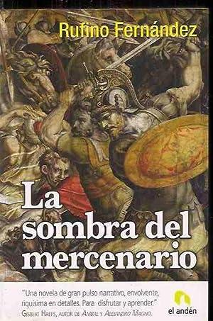 SOMBRA DEL MERCENARIO - LA: FERNANDEZ, RUFINO