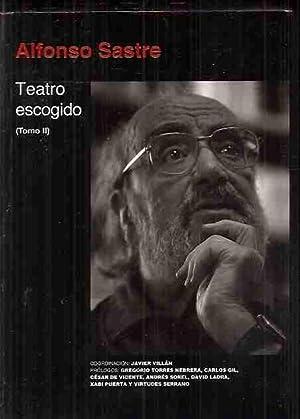 TEATRO ESCOGIDO. TOMO II: EL NUEVO CERCO: SASTRE, ALFONSO