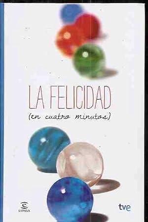 FELICIDAD - LA (EN CUATRO MINUTOS): VARIOS