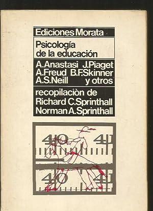 PSICOLOGIA DE LA EDUCACION: SPRINTHALL, RICHARD C. Y NORMAN A. (RECOPILACION) ANASTASI, PIAGET, ...