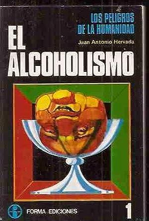 ALCOHOLISMO - EL: HERVADA, JUAN ANTONIO