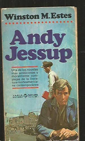 ANDY JESSUP: ESTES, WINSTON M.