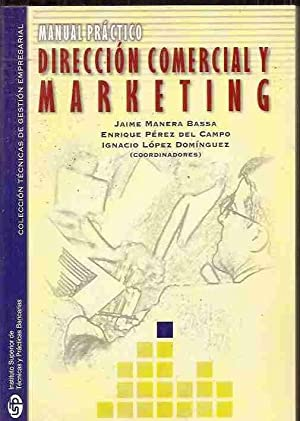 MANUAL PRÁCTICO DE DIRECCIÓN COMERCIAL Y MARKETING