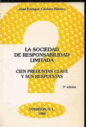 SOCIEDAD DE RESPONSABILIDAD LIMITADA - LA (CIEN: CACHÓN BLANCO, JOSÉ