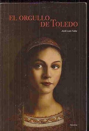 ORGULLO DE TOLEDO - EL: FEITO, JOSE LUIS