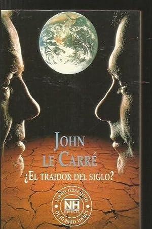 EL TRAIDOR DEL SIGLO?: CARRE, JOHN LE