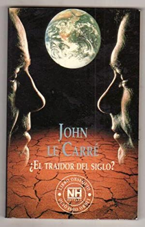 TRAIDOR DEL SIGLO - EL? - ¿: CARRE, JOHN LE