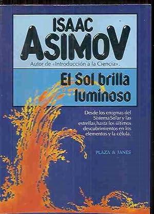 SOL BRILLA LUMINOSO - EL: ASIMOV, ISAAC