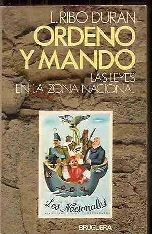 ORDENO Y MANDO. LAS LEYES EN LA: RIBO DURAN, L.