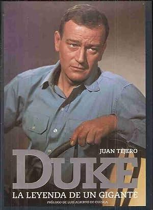 DUKE. LA LEYENDA DE UN GIGANTE: TEJERO, JUAN