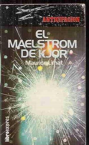 MAELSTROM DE KJOR - EL: LIMAT, MAURICE