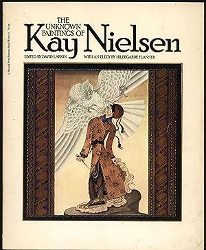 The Unknown Paintings of Kay Nielsen: Nielsen, Kay; Larkin,