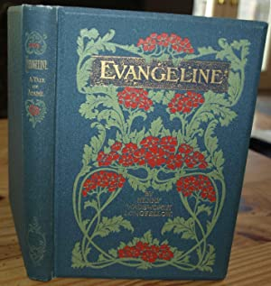 Evangeline - A Tale of Acadie: LONGFELLOW, Henry Wadsworth