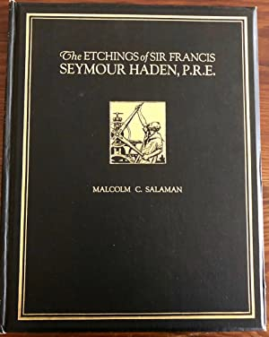 The Etchings of Sir Francis Seymour Haden,: HADEN, Sir Francis