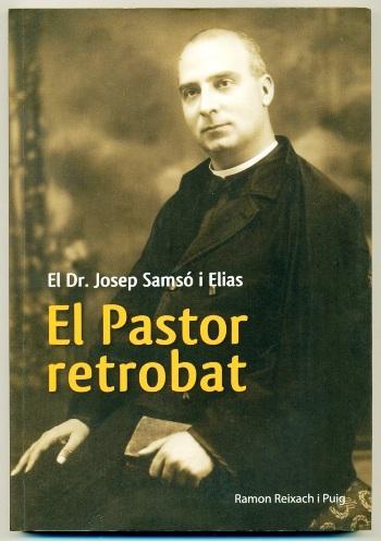EL PASTOR RETROBAT. JOSEP SAMSO I ELIAS (1887-1936) - REIXACH I PUIG, RAMON
