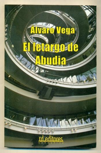 EL LETARGO DE ABUDIA - VEGA, ALVARO