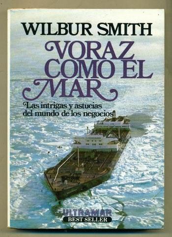 VORAZ COMO EL MAR - SMITH, WILBUR