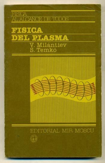 FISICA DEL PLASMA: MILANTIEV, V. - S. TEMKO