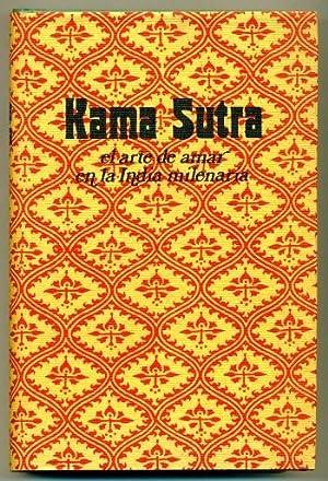 KAMA SUTRA. El arte de amar en la india milenaria.: ANONIMO