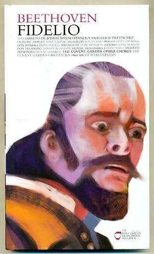 FIDELIO- Libreto y 2 CD-rom (Los Clasicos de la Opera 400 años nº 03): BEETHOVEN, ...