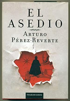 EL ASEDIO: PEREZ-REVERTE, ARTURO
