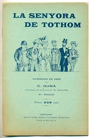 LA SENYORA DE TOTHOM. Humorada en vers: GUMA, C. - M. Moline (il lustracions)